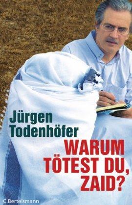 Warum tötest du, Zaid? – Jürgen Todenhöfer – Irakkrieg – C. Bertelsmann (Random House) – Bücher & Literatur Sachbücher – Charts & Bestenlisten