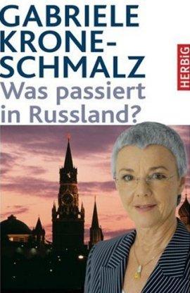 Was passiert in Russland? – Gabriele Krone-Schmalz – Russland – Herbig – Bücher & Literatur Sachbücher Politik – Charts & Bestenlisten