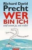 Wer bin ich - und wenn ja wie viele? - Eine philosophische Reise - Richard David Precht - Philosophie - Goldmann (Random House)