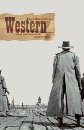 Western – Genre und Geschichte – Bert Rebhandl – Bücher & Literatur Sachbücher Film & Kino – Charts, Bestenlisten, Top 10, Hitlisten, Chartlisten, Bestseller-Rankings