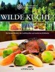 Wilde Küche! - Die besten Rezepte der traditionellen und modernen Wildküche - deutsches Filmplakat - Film-Poster Kino-Plakat deutsch