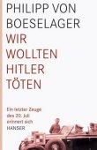 Wir wollten Hitler töten - Ein letzter Zeuge des 20. Juli erinnert sich - deutsches Filmplakat - Film-Poster Kino-Plakat deutsch
