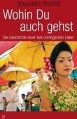 Wohin du auch gehst - Die Geschichte einer fast unmöglichen Liebe - Benjamin Prüfer - Scherz