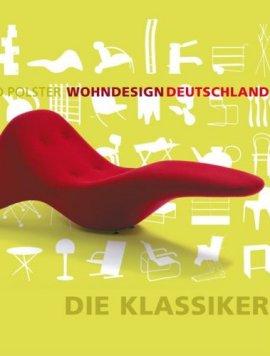Wohndesign Deutschland – Die Klassiker – Bernd Polster – DuMont Literatur & Kunst – Bücher (Bildband) Sachbücher Kunst & Kultur, Bildband – Charts & Bestenlisten