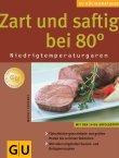 Zart und saftig bei 80 Grad - GU KüchenRatgeber Niedrigtemperaturgaren - deutsches Filmplakat - Film-Poster Kino-Plakat deutsch