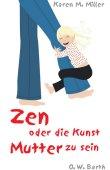 Zen oder die Kunst Mutter zu sein - deutsches Filmplakat - Film-Poster Kino-Plakat deutsch