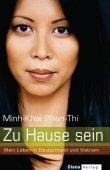 Zu Hause sein - Mein Leben in Deutschland und Vietnam - Minh-Khai Phan-Thi - Starbiografie - Diana (Random House)