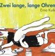 Zwei lange, lange Ohren - Erna Kuik - Bilderbuch - Atlantis (orell füssli)