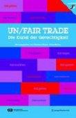 un/fair trade - Die Kunst der Gerechtigkeit - Mit CD-ROM - Christian Eigner, Peter Weibel - SpringerWienNewYork