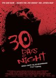 30 Days of Night - Nach der Graphic Novel von Steve Niles - Josh Hartnett, Melissa George, Ben Foster, Danny Huston, Mark Boone jr., Mark Rendall - David Slade - Sam Raimi, Steve Niles