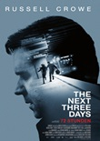 72 Stunden – The Next Three Days – deutsches Filmplakat – Film-Poster Kino-Plakat deutsch