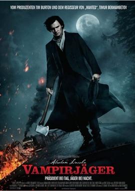 Abraham Lincoln – Vampirjäger – deutsches Filmplakat – Film-Poster Kino-Plakat deutsch