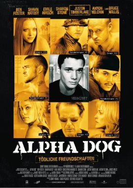 Alpha Dog – Tödliche Freundschaften