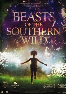 Beasts of the Southern Wild – deutsches Filmplakat – Film-Poster Kino-Plakat deutsch
