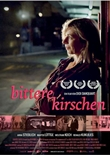Bittere Kirschen – deutsches Filmplakat – Film-Poster Kino-Plakat deutsch