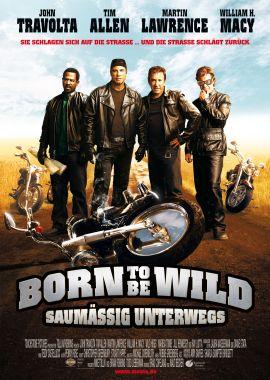 Born to be Wild – Saumäßig unterwegs