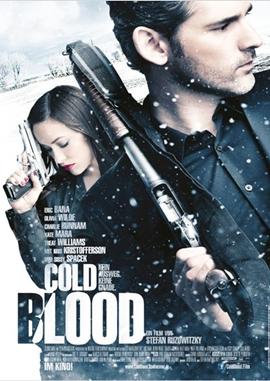 Cold Blood – Kein Ausweg, keine Gnade – deutsches Filmplakat – Film-Poster Kino-Plakat deutsch