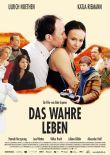 Das wahre Leben – deutsches Filmplakat – Film-Poster Kino-Plakat deutsch
