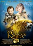 Der Goldene Kompass – Nach dem Roman von Philip Pullman – Nicole Kidman, Daniel Craig, Eva Green, Sam Elliott, Ian McKellen, Ian McShane – Chris Weitz – Freddie Highmore, Kathy Bates, Philip Pullman, Dakota Blue Richards, Kristin Scott Thomas, Ben Walker