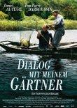 Dialog mit meinem Gärtner – deutsches Filmplakat – Film-Poster Kino-Plakat deutsch