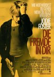 Die Fremde in dir – Jodie Foster, Naveen Andrews, Terrence Howard, Nicky Katt, Mary Steenburgen, Luis Da Silva Jr. – Neil Jordan