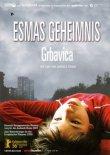 Esmas Geheimnis - Grbavica - Mirjana Karanovic, Luna Mijovic, Leon Lucev, Kenan Catic - Jasmila Zbanic - Filme, Kino, DVDs - Top 10 Charts & Bestenlisten