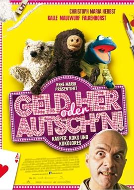 Geld her oder Autsch'n! – deutsches Filmplakat – Film-Poster Kino-Plakat deutsch