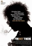 I'm Not There – Christian Bale, Cate Blanchett, Richard Gere, Heath Ledger, Marcus Carl Franklin, Ben Whishaw – Todd Haynes – Bob Dylan, Musikfilm