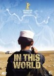 In This World - Jamal Udin Torabi, Enayatullah, Imran Paracha, Hiddayatullah - Michael Winterbottom - Filme, Kino, DVDs - Top 10 Charts & Bestenlisten