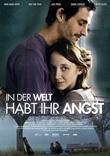 In der Welt habt ihr Angst – deutsches Filmplakat – Film-Poster Kino-Plakat deutsch