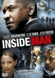 Inside Man – Denzel Washington, Clive Owen, Jodie Foster, Christopher Plummer, Willem Dafoe, Chiwetel Ejiofor – Spike Lee