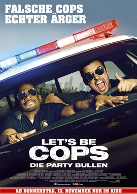 Let's be Cops – Die Party Bullen – deutsches Filmplakat – Film-Poster Kino-Plakat deutsch
