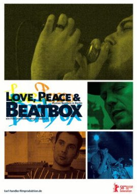 Love, Peace & Beatbox – Human Beatbox in Berlin – 4XSample Crew, Pirate MC Berlinutz, Bee Low, DJ Mesia & Oralic Soundmachines – Volker Meyer-Dabisch – Filme, Kino, DVDs Dokumentation Musikdoku – Charts & Bestenlisten