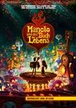 Manolo und das Buch des Lebens - deutsches Filmplakat - Film-Poster Kino-Plakat deutsch