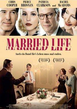 Married Life – Pierce Brosnan, Chris Cooper, Patricia Clarkson, Rachel McAdams, David Wenham, Annabel Kershaw – Ira Sachs – Filme, Kino, DVDs Kinofilm Comedydrama – Charts & Bestenlisten