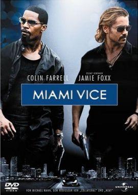 Miami Vice – Jamie Foxx, Colin Farrell, Gong Li, Naomie Harris, Ciarán Hinds, Justin Theroux – Michael Mann – John Ortiz, Eddie Marsan – Filme, Kino, DVDs Kinofilm Actionthriller – Charts & Bestenlisten