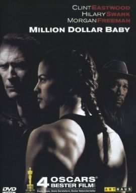Million Dollar Baby – Clint Eastwood, Hilary Swank, Morgan Freeman, Jay Baruchel, Mike Colter, Michael Peña – Clint Eastwood – Boxen – Filme, Kino, DVDs Sportlerdrama – Charts & Bestenlisten