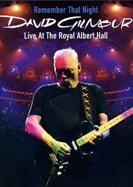Remember That Night – Live At The Royal Albert Hall – David Gilmour – David Mallet – Pink Floyd, David Bowie – Filme, Kino, DVDs Musik-DVD Live-Rockkonzert – Charts & Bestenlisten