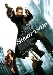 Shoot 'Em Up – deutsches Filmplakat – Film-Poster Kino-Plakat deutsch