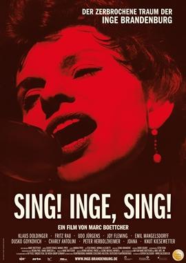 Sing! Inge, Sing! Der zerbrochene Traum der Inge Brandenburg – deutsches Filmplakat – Film-Poster Kino-Plakat deutsch