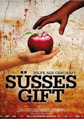 Süßes Gift – Hilfe als Geschäft – deutsches Filmplakat – Film-Poster Kino-Plakat deutsch