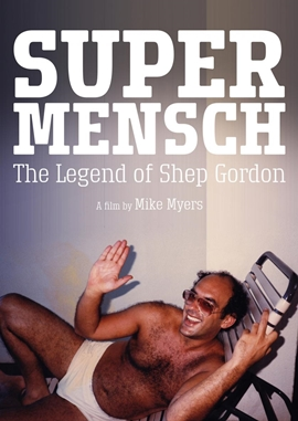 Supermensch – Wer ist Shep Gordon? – deutsches Filmplakat – Film-Poster Kino-Plakat deutsch