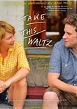 Take This Waltz – deutsches Filmplakat – Film-Poster Kino-Plakat deutsch