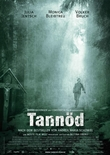 Tannöd - Nach dem Roman von Andrea Maria Schenkel - Monica Bleibtreu - Bettina Oberli - Andrea M. Schenkel
