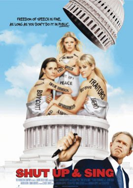 The Dixie Chicks – Shut Up & Sing – The Dixie Chicks, Rick Rubin, George W. Bush, Dick Cheney, Howard Stern, Pat Buchanan – Barbara Kopple, Cecilia Peck – Filme, Kino, DVDs Dokumentation Biografische Musikdoku – Charts & Bestenlisten