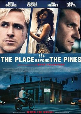 The Place Beyond The Pines – deutsches Filmplakat – Film-Poster Kino-Plakat deutsch