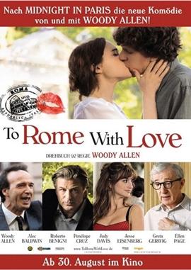 To Rome with Love – deutsches Filmplakat – Film-Poster Kino-Plakat deutsch