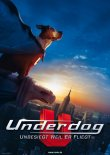 Underdog – Unbesiegt weil er fliegt – deutsches Filmplakat – Film-Poster Kino-Plakat deutsch