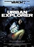 Urban Explorer – Entdecke die dunkle Seite von Berlin – deutsches Filmplakat – Film-Poster Kino-Plakat deutsch