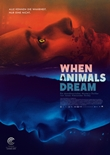 When Animals Dream - deutsches Filmplakat - Film-Poster Kino-Plakat deutsch